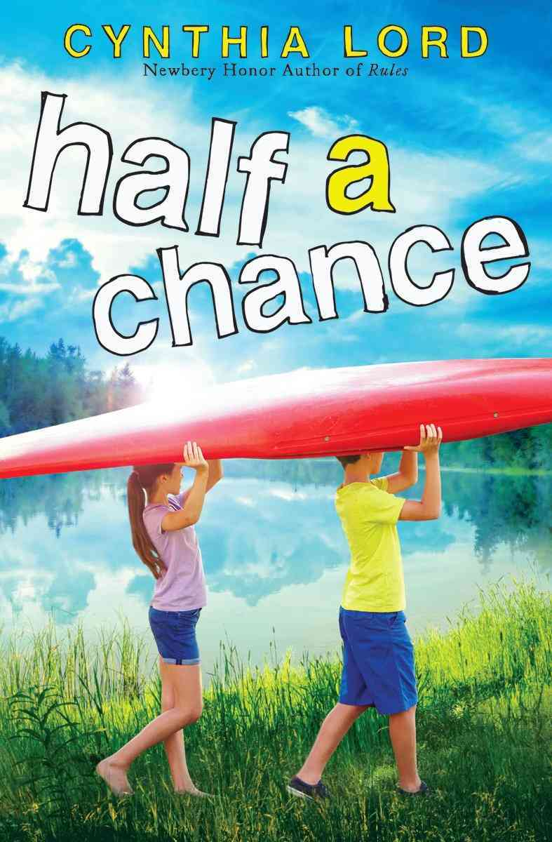 Half a Chance By Lord, Cynthia